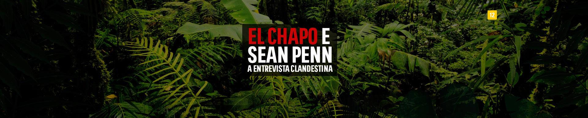 EL CHAPO E SEAN PENN