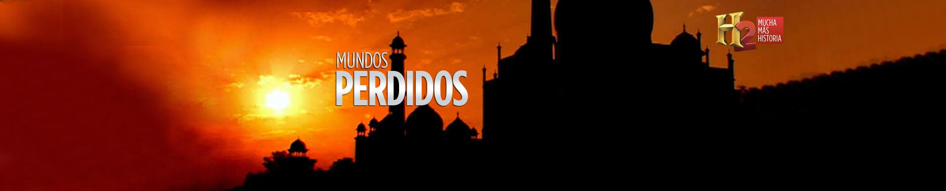 MUNDOS PERDIDOS
