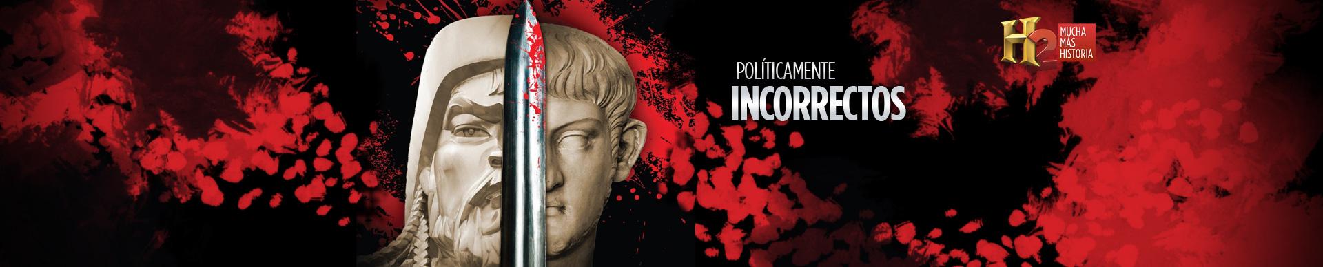 POLÍTICAMENTE INCORRECTOS