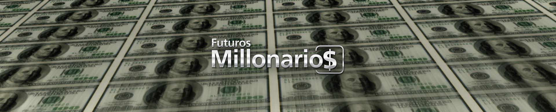FUTUROS MILLONARIOS