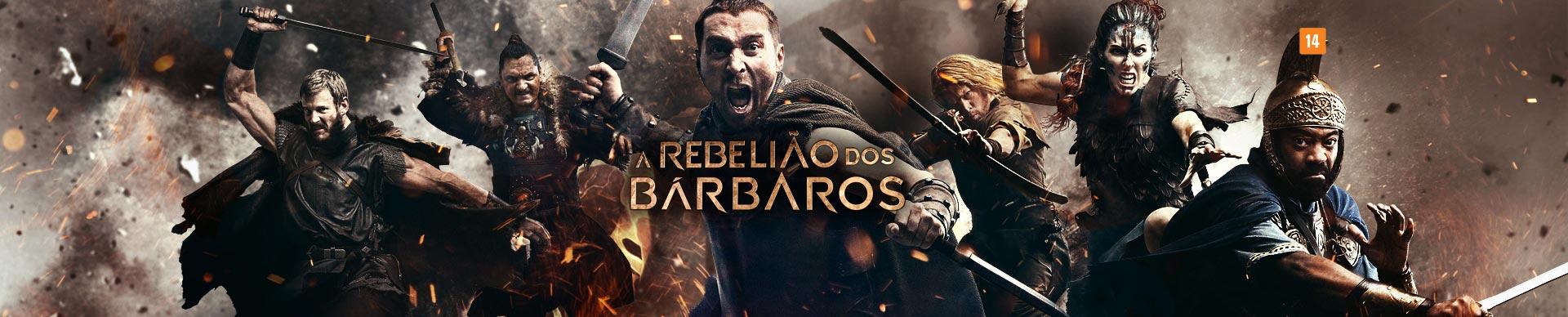 A REBELIÃO DOS BÁRBAROS