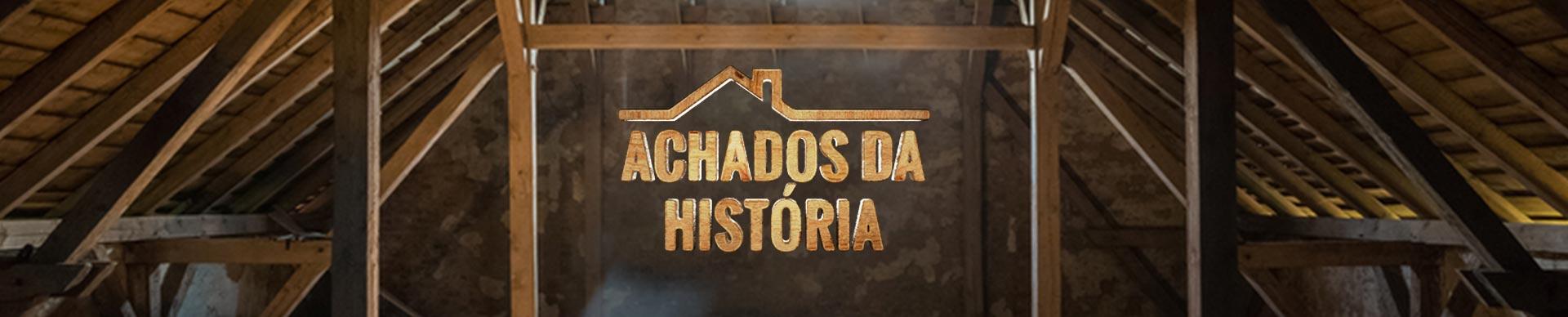 ACHADOS DA HISTÓRIA